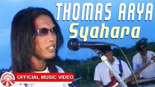 Thomas Arya - Syahara [Official Music Video] width=