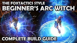 getlinkyoutube.com-Path of Exile: The Beginner's Guide to the Foxtactics Arc Lightning Witch Build
