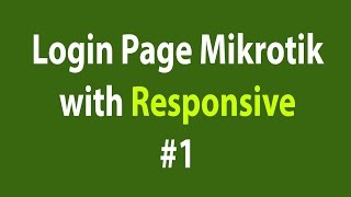 getlinkyoutube.com-Tutorial Responsive Mikrotik Hotspot Login Page #1