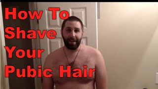 getlinkyoutube.com-How To Shave Your Pubic Hair - For Men