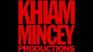 getlinkyoutube.com-Khiam Mincey Productions Theme Song