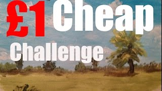 Cheap Painting Challenge   £1 Art Set