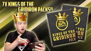 7x KINGS OF THE GRIDIRON PACK OPENING!! 35,000 MADDEN CASH!! MADDEN MOBILE 17