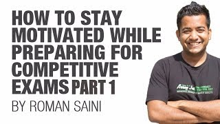 getlinkyoutube.com-(1/2) Learn to stay motivated while studying for competitive exams (UPSC CSE/IAS/SSC preparation)