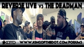 KOTD &#8211; Rap Battle &#8211; Reverse Live vs The Deadman