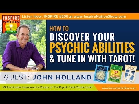 ★ How to Tap into Your Psychic Abilities + Tune in w/ Tarot  | John Holland