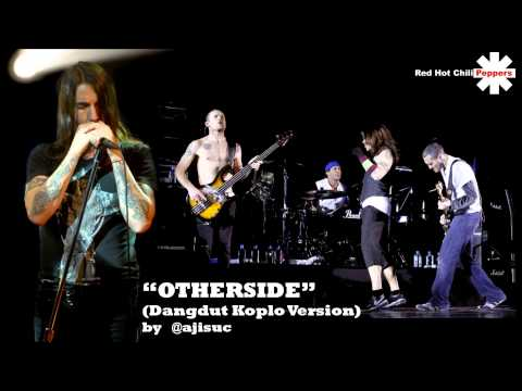 Red Hot Chili Peppers - Otherside [Dangdut Koplo Version]