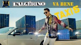 LAlgrino-Va-Bene-Clip-Officiel-BO-Taxi-5- width=