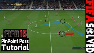 FIFA 16 Passing Tips | PinPoint Pass Tutorial