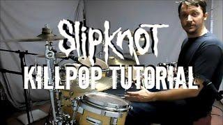 getlinkyoutube.com-SLIPKNOT - Killpop Drum Tutorial