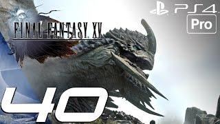 getlinkyoutube.com-FINAL FANTASY XV - Gameplay Walkthrough Part 40 - Adamantoise Full Boss Fight (PS4 PRO)