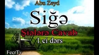 getlinkyoutube.com-Abu Zeyd - SİĞƏ - Şiələrə Cavab - 1 ci dərs