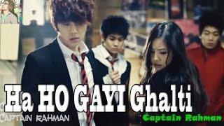"""getlinkyoutube.com-""""Ha Ho Gayi Galti Mujse Mai Janta Hu"""" & BEAST's I like you the best (korean mix) by Captain Rahman"""