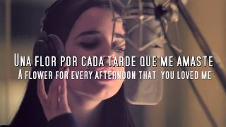 getlinkyoutube.com-Sofia Carson - Una Flor (lyrics + Subtitles in English)