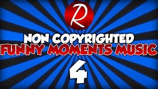 getlinkyoutube.com-Top 10 Best Funny Moments Music/Songs For Gaming Videos & Montages! (Non Copyrighted) (Royalty Free)