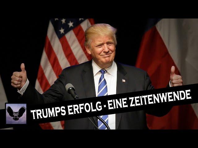 Trumps Erfolg - Eine Zeitenwende?