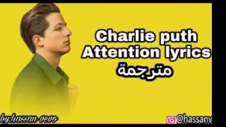 Charlie puth-attention lyrics مترجمة