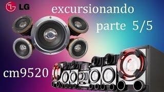 getlinkyoutube.com-LG cm9520 EXCURSIONAMDO part (5) BASS I LOVE.