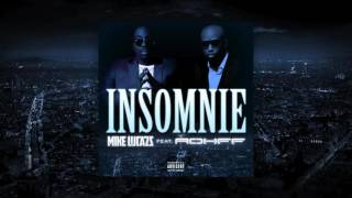 Mike Lucazz - Insomnie (ft. Rohff)