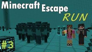 Minecraft Escape - RUN (3/3)