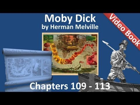 Chapter 109-113 - Moby Dick by Herman Melville