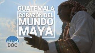 getlinkyoutube.com-Guatemala. Corazón del Mundo Maya   Documental Completo - Planet Doc