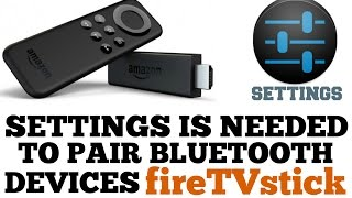 fireTVstick ( HOW TO PAIR ALL BLUETOOTH DEVICES )