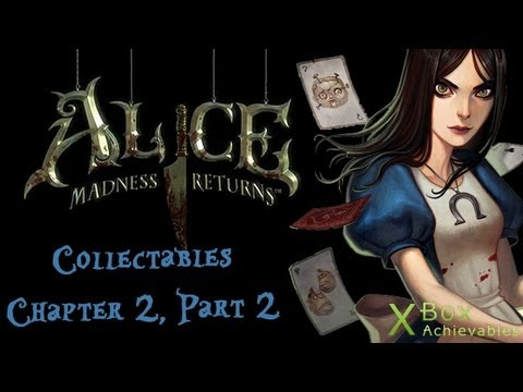 Alice: Madness Returns - Chapter 2 Collectables Guide (Part 2)
