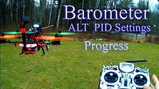 Naze32 Full Version -  Barometer Altitude Hold PID Settings Functioning Progress