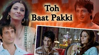 getlinkyoutube.com-Toh Baat Pakki - Tabu - Ayub Khan - Sharman Joshi - Yuvika Chaudhary - Comedy Movie