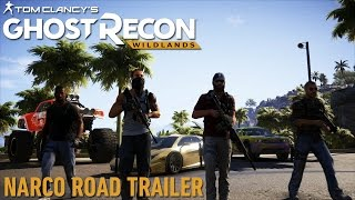 Ghost Recon Wildlands - Narco Road DLC Trailer