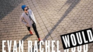 getlinkyoutube.com-Wildfang Presents: EVAN RACHEL WOULD