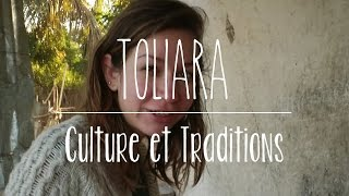 Toliara Culture et Traditions