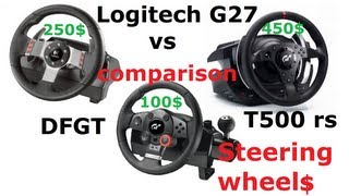 getlinkyoutube.com-Logitech G27 vs. Thrustmaster T500 rs (TH8RS) vs. Driving Force GT - Comparison, Review.
