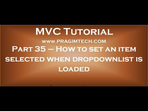 Part 35   Setting an item selected when an asp net mvc dropdownlist is loaded