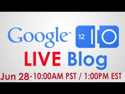 Google I/O 2012 Keynote LIVE Conversation - DAY 2