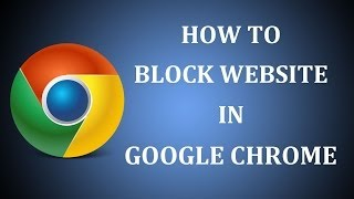 getlinkyoutube.com-How To Block Website in Google Chrome 2016?