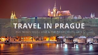 Visit Prague - 5 Things You Will Love & Hate about Prague, Czech Republic width=