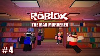 getlinkyoutube.com-NO KEYBOARD (Roblox: The Mad Murderer #4)