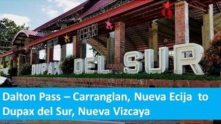 Dalton Pass - Carranglan, Nueva Ecija to Dupax del Sur, Nueva Vizcaya