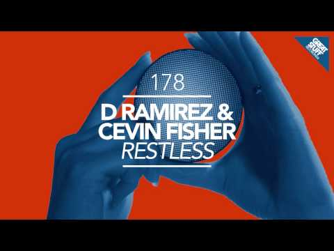 D.Ramirez & Cevin Fisher - Restless (Original Mix)