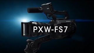 getlinkyoutube.com-PXW-FS7 Official Promotion Movie