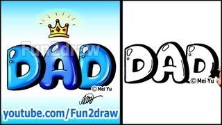 getlinkyoutube.com-Draw Dad with Crown Graffiti Bubble Letters - Easy