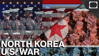 What If North Korea And The U.S. Went To War?