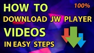 getlinkyoutube.com-How to download online JW player videos which cannot be downloaded by web browser/IDM [100% working]