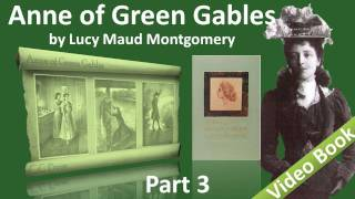 Part 3 - Anne of Green Gables Audiobook by Lucy Maud Montgomery (Chs 19-28) view on youtube.com tube online.