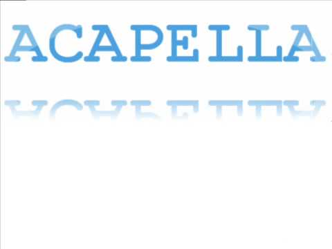 Acapella - Lead me to rest