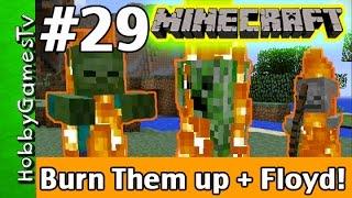 getlinkyoutube.com-Minecraft Floyd #29 Burn Them Up! Xbox 360 Gameplay Hobbykids + Lego Floyd by HobbyGamesTV HD