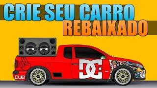 getlinkyoutube.com-Crie seu Carro Rebaixado - Modificando Carros