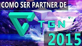 getlinkyoutube.com-COMO SER PARTNER CON TGN | 2015 | REQUISITOS 2015 | Pagos, Informacion